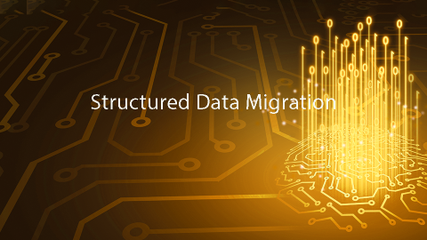 Structured Data Migration