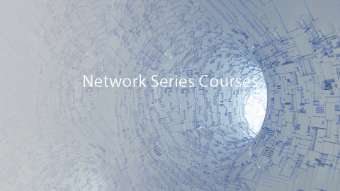 Network Series Courses