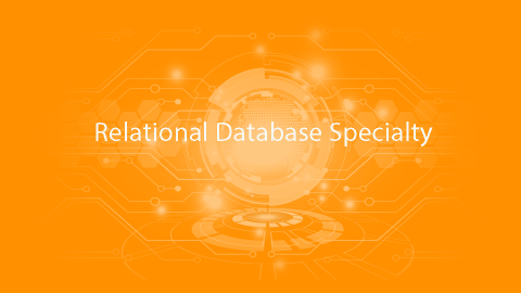Relational Database Specialty